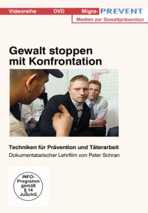Gewalt stoppen mit Konfrontation Coolnesstraining DVD